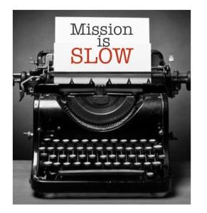 mission-slow