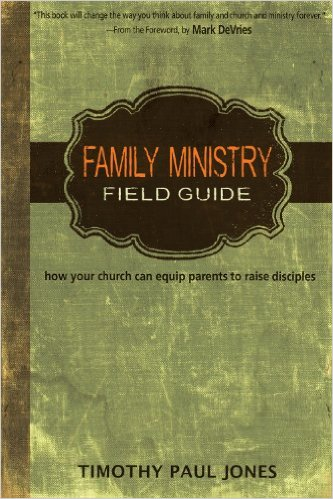 Family Ministy Field Guide